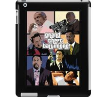 The Wire + Grand Theft Auto | Grand Theft Baltimore iPad Case/Skin