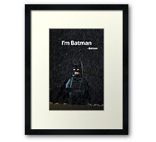 I'm Batman - Batman. Framed Print