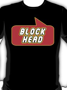 Block Head by Bubble-Tees.com T-Shirt