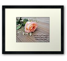 Yesterday is a Memory Framed Print
