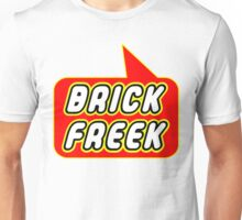 Brick Freek by Bubble-Tees.com Unisex T-Shirt