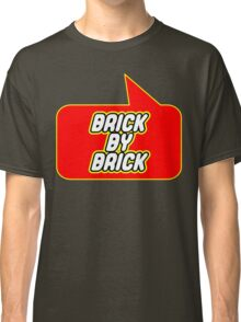 Brick by Brick by Bubble-Tees.com Classic T-Shirt