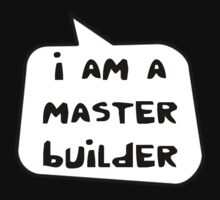 I AM A MASTER BUILDER by Bubble-Tees.com Kids Clothes