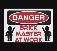 Danger Brick Master at Work Sign Kids Tee