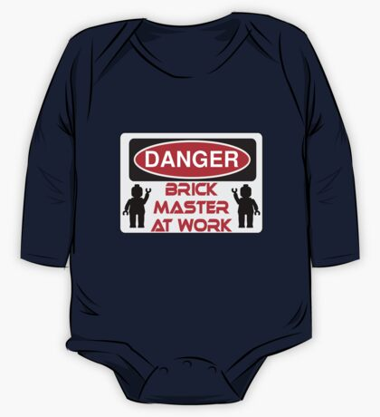 Danger Brick Master at Work Sign One Piece - Long Sleeve