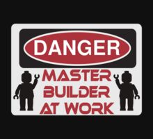 Danger Master Builder at Work Sign  Kids Tee