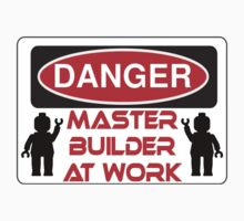 Danger Master Builder at Work Sign  by Customize My Minifig