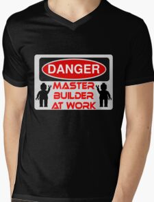 Danger Master Builder at Work Sign  Mens V-Neck T-Shirt