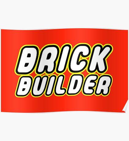 BRICK BUILDER  Poster