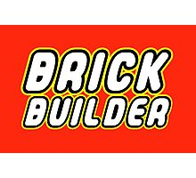 BRICK BUILDER  Photographic Print