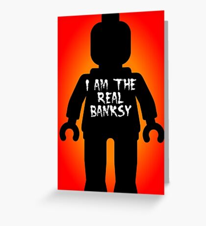 "Black Minifig with ""I am the Real Banksy"" slogan by Customize My Minifig Greeting Card"