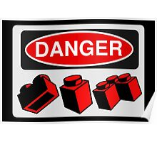 Danger Bricks Sign  Poster