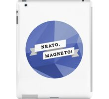 Neato, Magneto! iPad Case/Skin