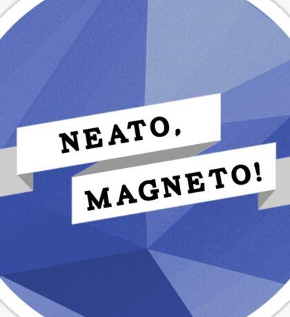 Neato, Magneto! Sticker