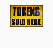 Tokens Sold Here Unisex T-Shirt