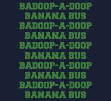 BADOOP-A-DOOP BANANA BUS One Piece - Long Sleeve