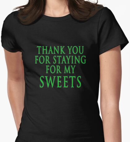 Thank You for Staying (Slytherin Colours) Womens Fitted T-Shirt