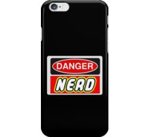 Danger Nerd Sign iPhone Case/Skin