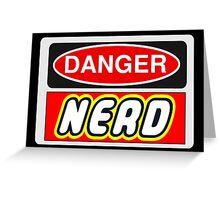 Danger Nerd Sign Greeting Card