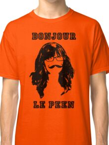 Bonjour Le Peen - New Girl Classic T-Shirt