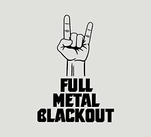 Full Metal Blackout Unisex T-Shirt