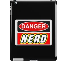 Danger Nerd Sign iPad Case/Skin