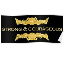 Strong & Courageous Poster