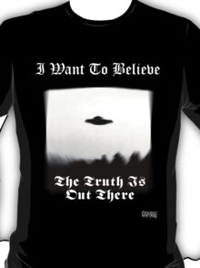 The Trvth Ist Out There T-Shirt