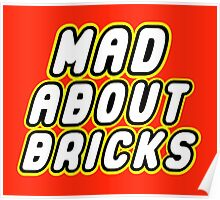 MAD ABOUT BRICKS Poster