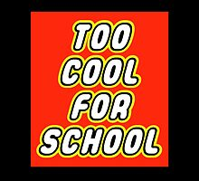 TOO COOL FOR SCHOOL by Customize My Minifig