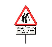 Flatulating pensioners ahead sign UK by funkyworm