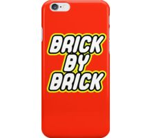 BRICK BY BRICK iPhone Case/Skin