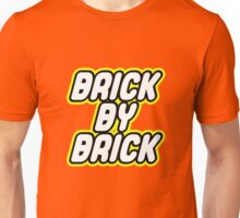 BRICK BY BRICK Unisex T-Shirt