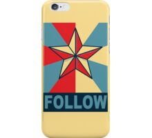 FOLLOW iPhone Case/Skin