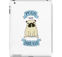 PUGS NOT DRUGS (blue) iPad Case/Skin