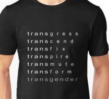 transgress transform transgender Unisex T-Shirt