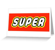 SUPER Greeting Card