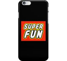 SUPER FUN iPhone Case/Skin
