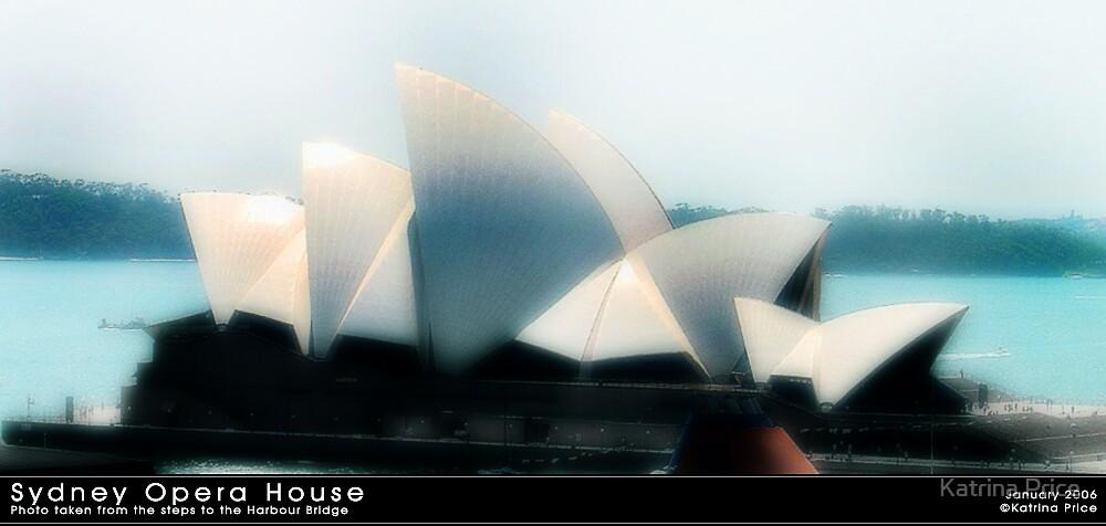 Sydney Opera House by Katrina Price