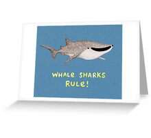 Whale Sharks Rule! Greeting Card