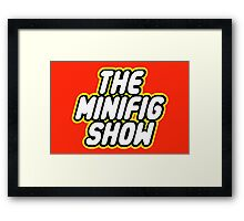 THE MINIFIG SHOW Framed Print