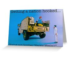 Getting a nation hooked....... Greeting Card