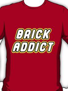 BRICK ADDICT T-Shirt