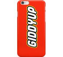 GIDDYUP iPhone Case/Skin