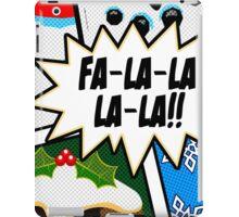 Pop Art - Fa-la-la-la-la iPad Case/Skin