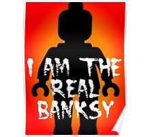 """Black Minifig with """"I am the Real Banksy"""" slogan, Customize My Minifig Poster"""