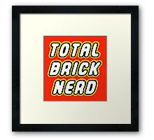 TOTAL BRICK NERD Framed Print