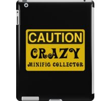 Caution Crazy Minifig Collector Sign iPad Case/Skin