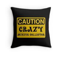 Caution Crazy Minifig Collector Sign Throw Pillow