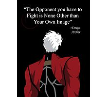Archer Fate Stay Night Quote Photographic Print